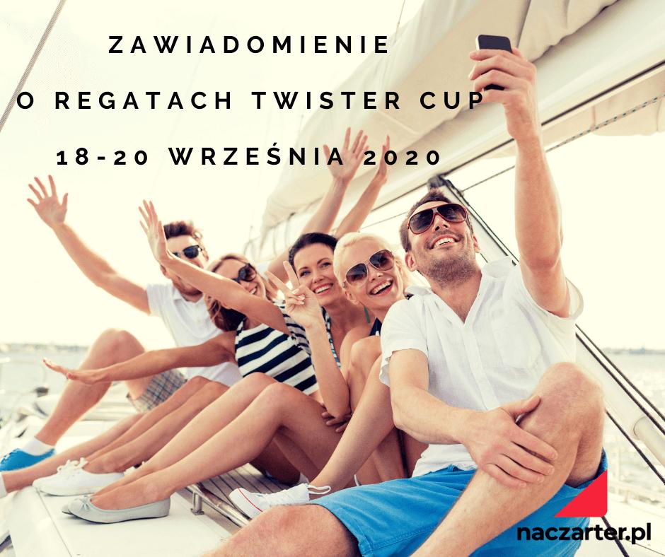 Zawiadomienie o regatach Twister Cup 18 20 wrześnai 2020